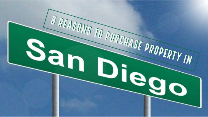 8 Reasons to Purchase Property in San Diego